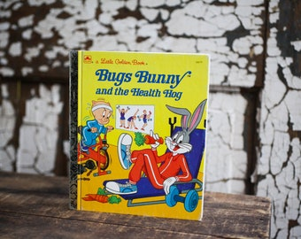 Bugs Bunny and the Healthy Hog Book