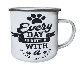 Every day is better with Jack Russell ,Tin, Enamel 10oz Mug v990e