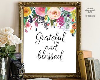Grateful and blessed, gift for girl friend, gift for boy friend, livingroom decor, floral decor typography inspirational wall decor
