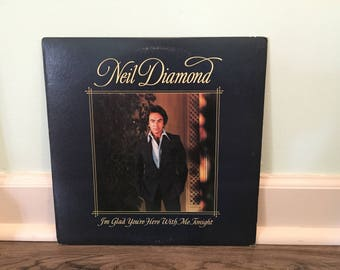 """Neil Diamond """"I'm Glad You're Here With Me Tonight"""" vinyl record"""
