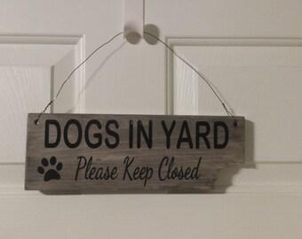 Dog in Yard - Please Close Gate with a bite out of the wood - Vinyl - Clear Coat - Funny Dog Sign - Cute Dog Sign - Wire - Jute