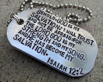Isaiah 12:2 God is my Salvation, my strength, my song - Hand Stamped Dog Tag Necklace