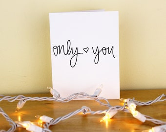 Only <3 You Hand Lettered Greeting Card