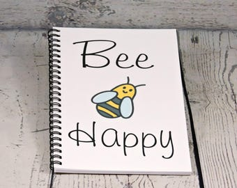 Bee Happy Blank Journal,  spiral journal, spiral note book, Bee gift, summer journal, writing journal, sketchbook, diary