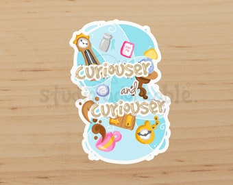 Curiouser and Curiouser Glossy Die Cut Sticker / S612