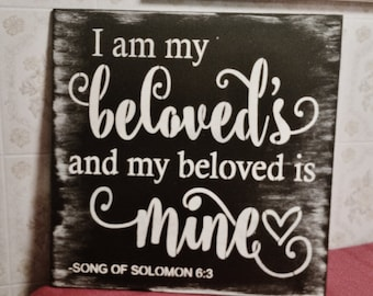 Bible Verse Sign/Wood Sign/Wedding Sign/I am my beloved's and my beloved's is mine/song of solomon 6:3/chalkboard sign wooden rustic