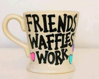galentines day gift, parks and recreation mug, friends waffles work mug, parks and rec gift, parks and recreation, leslie knope