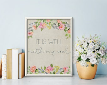 It is Well With My Soul Print - Hymn Art Print - Art Print - Watercolor Floral Print - Digital Art - Printable Art - Christian Wall Art