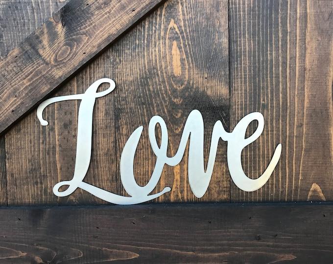 Love, Metal Word Art, Farmhouse Fixer Upper style, Rustic Decor, Calligraphy sign, Housewarming gift, Wedding Decor, Anniversary, Photo prop