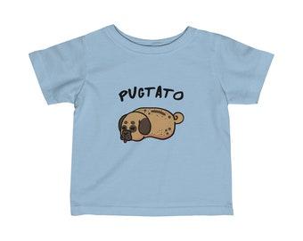 Cute Pug Baby Shirt, Pugtato Tee, Infant Shirt, Cute Dog Kids Shirt, Baby Animal Shirt, Dog Baby Shirt, 6M-24M