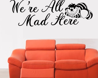 We're All Mad Here, Alice in Wonderland Wall Sticker