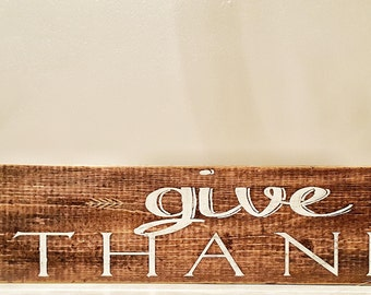 Give Thanks Sign Wood Sign Thanksgiving Sign