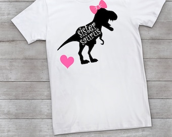 Sistersaurus T-Shirt- Dinosaur Family Themed Party- Dinosaur Family Shirts- Little Sister Shirt- Sibling Shirt