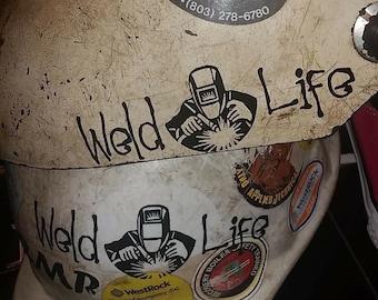 Weld Life Decal, Welder Decal, Welding Decal