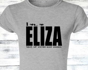 Eliza Hamilton t-shirt I am an Eliza Best of Wives and Women Hamilton Musical