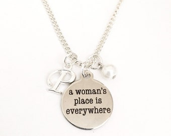 Personalized A Womens Place Is Everywhere Necklace