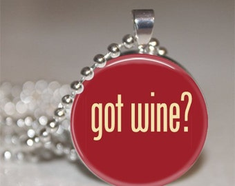 Got Wine Glass Pendant Necklace with Silver Ball Chain Necklace, Wine Theme Gift, Wine Key Chain, Wine Gift, Wine Theme Gift, Wine Tasting
