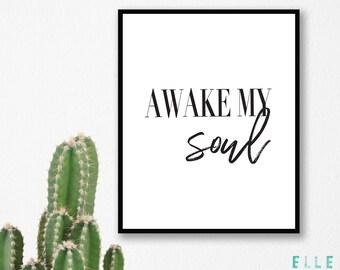 Awake My Soul // Print // A4 Print // A5 Print // Poster // Monochrome // Typography // Home Decor //