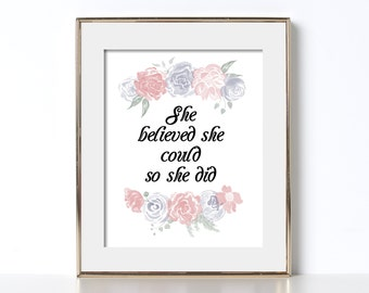She Believed She Could So She Did Printable Digital Download Bed And Breakfast Printables Vacation Home Decor Trending Now Decor Printable