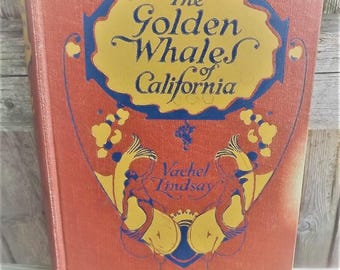The Golden Whales of California Vachel Lindsay Poetry Book 1920 collectible first edition