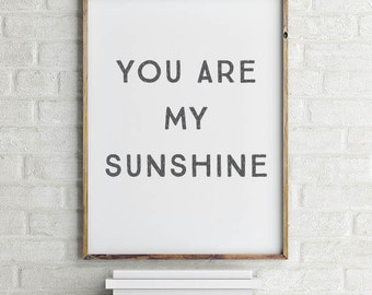 You Are My Sunshine Wall Art Printable | You Are My Sunshine Art | Ready to Frame | Printable Art | Poster | Home Decor | INSTANT DOWNLOAD