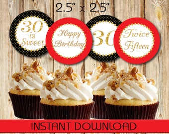 30th Birthday Cupcake Toppers, Tags, Labels, Red Black and Gold, Instant Download, DIY, PDF and JPG, 2.5""
