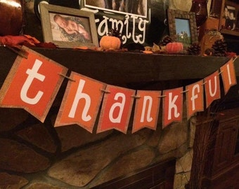 THANKFUL Banner in Orange and Burlap With Twine /Photo Prop/Mantle Decor/Holiday Decoration