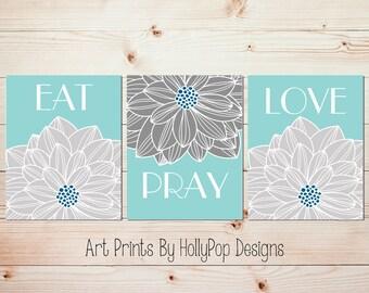 Dining Room Wall Art Christian Decor Eat Pray Love Prints Aqua Gray Dahlia