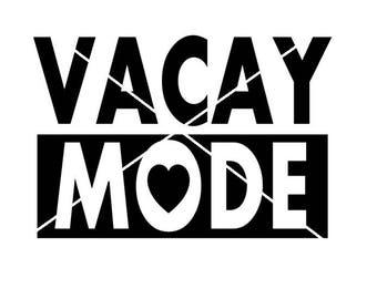 Vacay Mode svg,jpeg, png, digital file, vacation