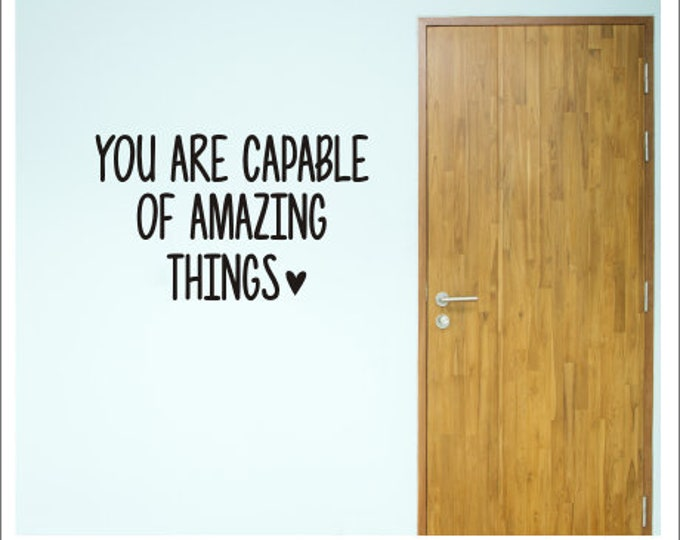 You are Capable of Amazing Things Classroom Decal Back to School Vinyl Decor Wall Decal Teacher Classroom Whiteboard Door Decal
