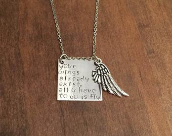 Wings Necklace- Wings Quote Necklace- Your Wings Already Exist All You Have To Do Is Fly Necklace- Wing Jewelry- Gifts for Her- Motivation