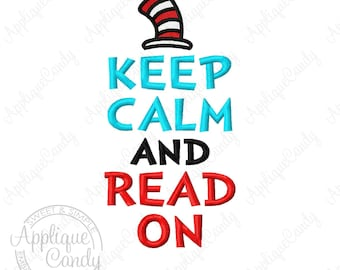 Keep Calm and Read On Cat Hat Embroidery Design 4x4 5x7 6x10 Seuss INSTANT DOWNLOAD