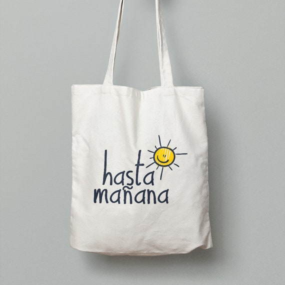 "Spanish Bag ""Hasta mañana"""