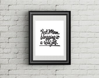 Office Art Blogging Printable - office decor - blog quote - Digital Print - Wall Art - Print At Home - Typography Print - 8x10  office print