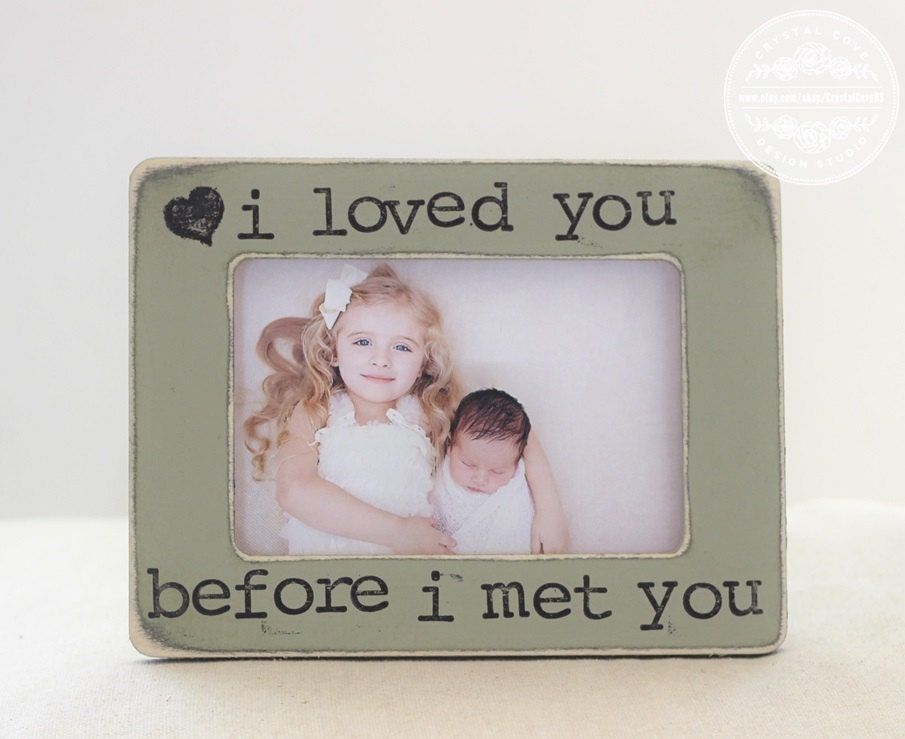 Ultrasound Pregnancy Picture Frame Gift \'I Loved You Before I Met ...
