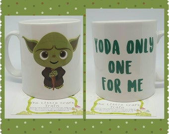 Yoda only one for me mug with yoda inspired picture