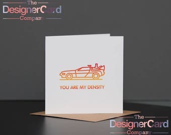 You Are My Density Back To The Future Inspired Valentines Day Anniversary Card