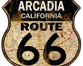 Arcadia, California Route 66 Vintage Look Rustic 12X12 Metal Shield Sign S122090