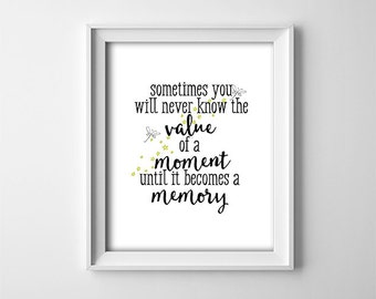 "INSTANT DOWNLOAD 8X10"" printable digital art - Sometimes you will never the value of a moment - Dr Seuss - Black,white - Inspirational"