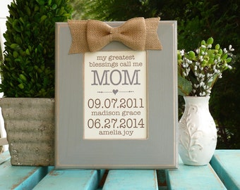 My greatest blessings, Personalized Gift for Mom, Mother's Day gift for Mom, Family Birthdates, Gift for Mom from kids, Mom gift