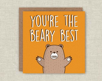 "Cute Card, ""You're The Beary Best"", Funny, Pun Greeting Card, Boyfriend, Girlfriend, Husband, Wife, Anniversary, Birthday, Love Card, Bears"