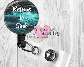 Refuse To Sink Retractable Badge Reel