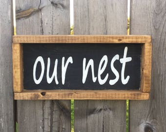 Our Nest Sign / Our Nest Wooden Sign / Rustic Wooden Sign / framed wood sign / farmhouse decor / farmhouse style /modern farmhouse