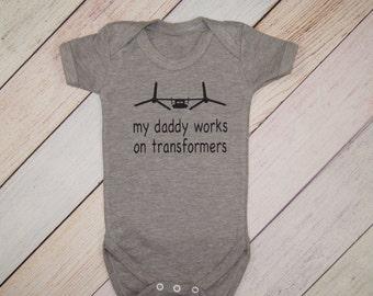 My Daddy works on Transformers Bodysuit -  Boys One Piece - Girls Bodysuit - Military Baby Bodysuits - Military Brat - Baby Shower