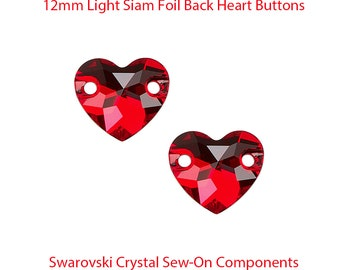 Foil Back Light Siam Red Heart Sew On Component 12mm Faceted Hearts With 2 Holes Sewing Buttons Jewelry Making Supply Valentine's Day Crafts
