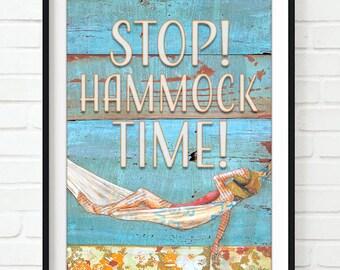 Stop! Hammock Time! ART PRINT or CANVAS nautical beach ocean sea home & wall decor poster sign, All sizes