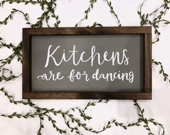 "Kitchens are for Dancing, 10""x18"""