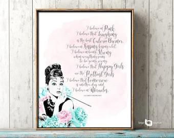 I Believe In Pink Print, Happy Girls Are The Prettiest Print, Audrey Hepburn Quote Print, Audrey Hepburn Pink Print, Audrey Illustration