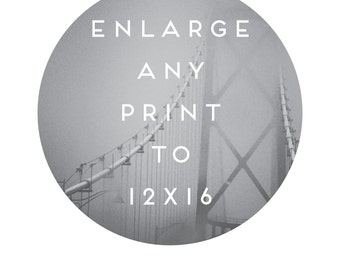 Enlarge Any Art Print to 12x16 . Enlarge any EXISTING 8x10 Raincity Prints Inspirational, Love, Typographic, Nursery or Kitchen Art Print