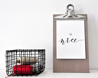 BE NICE, postcard, black and white, illustration, lettering, gift, present, deco, decoration, card, greeting card, paper, type, typography